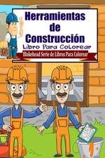 Herramientas de Construccion Libro Para Colorear