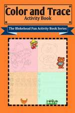 Color and Trace Activity Book