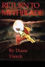 Return to Mythblade
