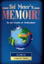 Sid Meier`s Memoir! – A Life in Computer Games