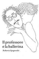 Il Professore E La Ballerina