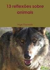 13 Reflexoes Sobre Animais