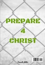 Prepare 4 Christ