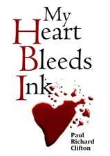 My Heart Bleeds Ink