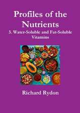 Profiles of the Nutrients-3. Water-Soluble and Fat-Soluble Vitamins