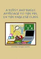 A First and Basic Approach to the Pbl in the English Class