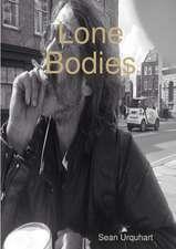 Lone Bodies