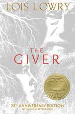 The Giver (25th Anniversary Edition): 25th Anniversary Edition