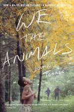 We the Animals (Tie-In): A novel