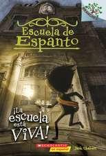 La Escuela Esta Viva! = The School Is Alive!