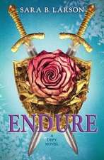 Endure (Defy, Book Three):  The Movie Novel