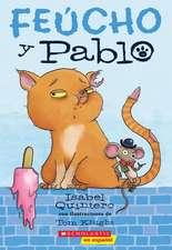 Feucho y Pablo