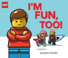 I'm Fun, Too! (A Classic LEGO Picture Book)