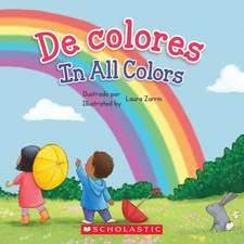 De De colores / In All Colors (Bilingual)