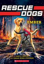 Ember (Rescue Dogs #1), Volume 1