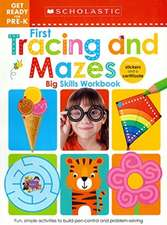 Get Ready for Pre-K Big Skills Workbook: First Tracing and Mazes (Scholastic Early Learners)