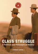 Class Struggle: A Political and Philosophical History