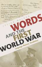 Words and the First World War: Language, Memory, Vocabulary