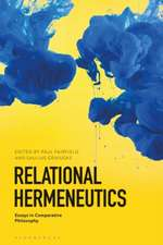 Relational Hermeneutics: Essays in Comparative Philosophy