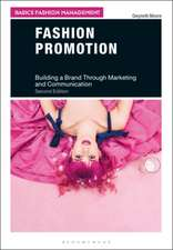 Fashion Promotion: Building a Brand Through Marketing and Communication