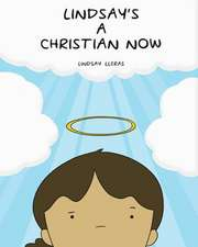 Lindsay's a Christian Now