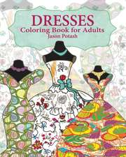 Dresses Coloring Book for Adults