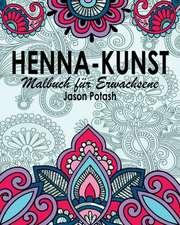 Henna-Kunst Malbuch Fur Erwachsene