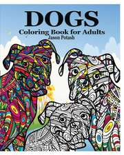 Dogs Coloring Book for Adults