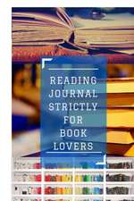 Reading Journal Strictly for Book Lovers