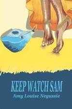 Keep Watch Sam