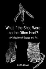 What If the Shoe Were on the Other Hoof?