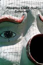 Fiberglass Clown Head Symphony