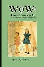Wow! Hannah's Memories
