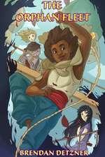 The Orphan Fleet Volume 1