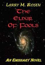 The Elixir of Fools