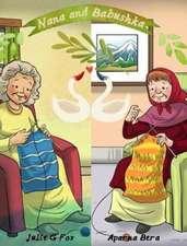 Nana & Babushka