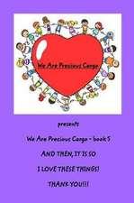 We Are Precious Cargo - SC Book 5