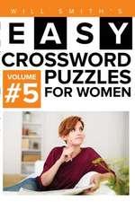 Easy Crossword Puzzles for Women - Volume 5
