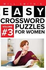 Easy Crossword Puzzles for Women - Volume 3