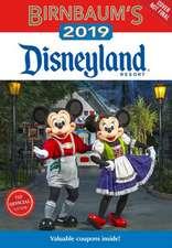 Birnbaum's 2019 Disneyland Resort