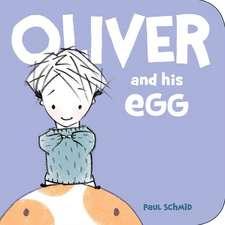 OLIVER & HIS EGG