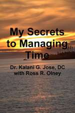 My Secrets to Managing Time