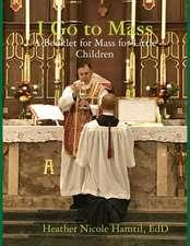 I Go to Mass