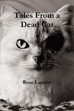 Tales From a Dead Cat