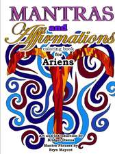 Mantras and Affirmations Coloring Book for Ariens