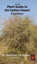 Small Plant Guide to the Desert Rajasthan