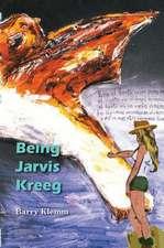Being Jarvis Kreeg