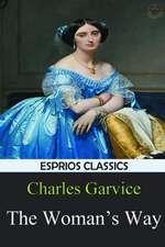 The Woman's Way (Esprios Classics)