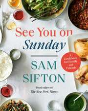 See You on Sunday: A Cookbook for Family and Friends