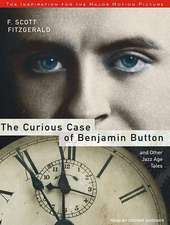 The Curious Case of Benjamin Button:  And Other Jazz Age Tales